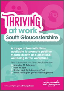 Poster to promote Thriving At Work an initiative to promote mental health and emotional wellbeing to employees in South Gloucestershire