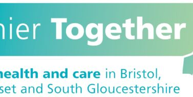 NEWS RELEASE from Bristol, North Somerset and South Gloucestershire Healthier Together partnership